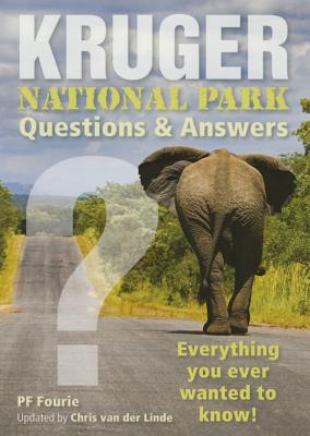 Kruger National Park: Questions & answers - Fourie, P.F.
