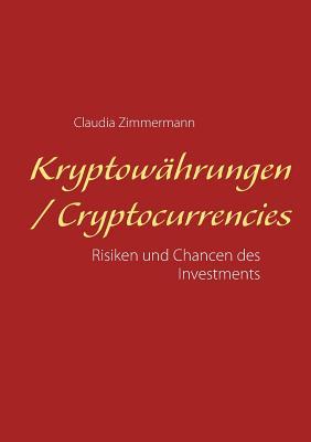 Kryptowahrungen / Cryptocurrencies - Zimmermann, Claudia
