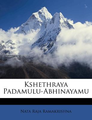 Kshethraya Padamulu-Abhinayamu - Ramakrishna, Nata Raja
