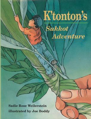 K'Tonton's Sukkot Adventure - Weilerstein, Sadie Rose