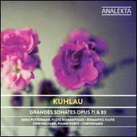 Kuhlau: Grandes Sonates, Op. 71 & 83 - Erin Helyard (fortepiano); Mika Putterman (flute)