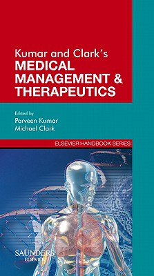 Kumar & Clark's Medical Management and Therapeutics - Kumar, Parveen