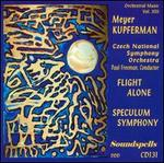 Kupferman: Flight Alone; Speculum Symphony