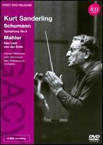 Kurt Sanderling: Schumann - Symphony No. 4/Mahler - Das Lied von der Erde