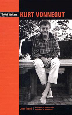 Kurt Vonnegut - Tomedi, John, and Reed, Peter J (Foreword by)