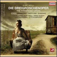 Kurt Weill: Die Dreigroschenoper; Songs - Alfred Schlee (piano); Arthur Schroder (vocals); Carola Neher (vocals); Dobbri Saxophone Orchestra; Erika Halmke (vocals);...