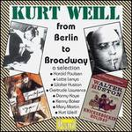 Kurt Weill from Berlin to Broadway - a selection