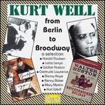 Kurt Weill from Berlin to Broadway - a selection