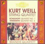 Kurt Weill: String Quartet; Schulhoff: Quartet No. 1; Hindemith: Quartet No. 3