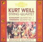 Kurt Weill: String Quartet; Schulhoff: Quartet No. 1; Hindemith: Quartet No. 3