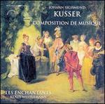 Kusser: Composition de Musique