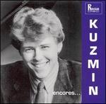 Kuzmin Encores