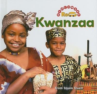Kwanzaa - Trueit, Trudi Strain, and Vargus, Nanci R, Ed.D. (Consultant editor)