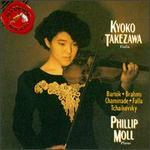 Kyoko Takezawa plays Bela Bartók, Brahms, Cecile Chaminade, Manuel deFalla, Tchaikovsky