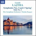 "László Lajtha: Symphonies Nos. 3 and 4 ""Spring""; Suite No. 2"