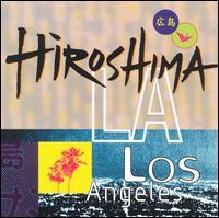L.A. - Hiroshima