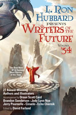 L. Ron Hubbard Presents Writers of the Future Volume 34: The Best New Sci Fi and Fantasy Short Stories of the Year - Hubbard, L Ron, and Farland, David (Editor), and Sanderson, Brandon