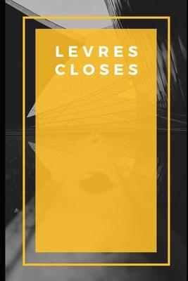 L?vres closes: Daniel Lesueur - Lesueur, Daniel