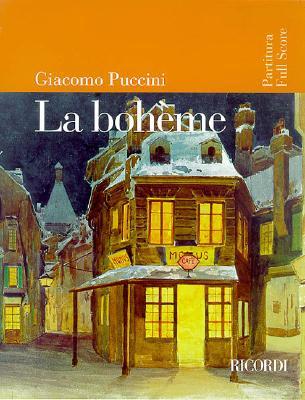 La Boheme: Full Score - Puccini, Giacomo (Composer)