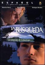 La Busqueda - Tufic Makhlouf; Xavier Villaverde