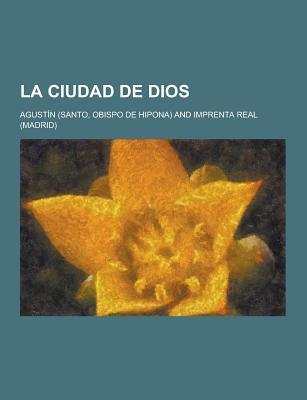 La Ciudad de Dios - Agustin