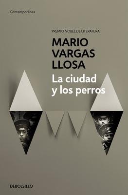 La Ciudad Y Los Perros - Vargas Llosa, Mario