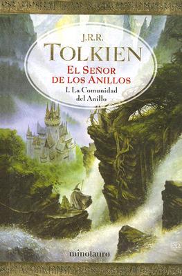 La Comunidad del Anillo I: El Senor de los Anillos - Tolkien, J R R