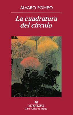 La Cuadratura del Circulo - Pombo, Alvaro