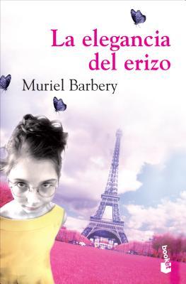 La Elegancia del Erizo - Barbery, Muriel