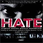 La Haine (Hate) [Original Soundtrack]