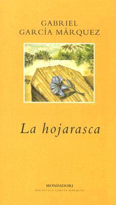 La Hojarasca - Garcia Marquez, Gabriel