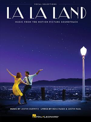 La La Land - Vocal Selections: Music from the Motion Picture Soundtrack - Hurwitz, Justin (Composer)