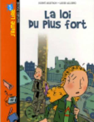 La Loi Du Plus Fort - Mestron, Herve, and Alloing, Louis (Illustrator)