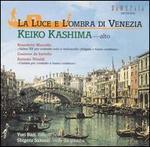 La Luce e L'ombra di Venezia: Keiko Kashima, alto