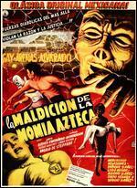 La Maldicion de la Momia Azteca
