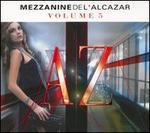 La  Mezzanine De L'Alcazar, Vol. 5