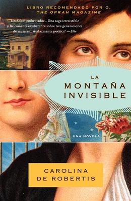 La Montana Invisible - De Robertis, Carolina