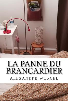 La Panne Du Brancardier - Worcel, Alexandre, and Richard, Jacqueline, and Rognin, Mickael (Revised by)