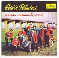 La Perfecta - Eddie Palmieri & La Perfecta