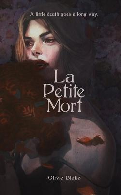 La Petite Mort - Blake, Olivie