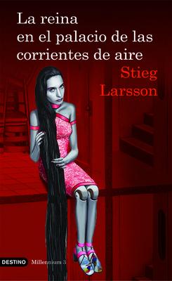 La Reina En El Palacio de Las Corrientes de Aire - Larsson, Stieg