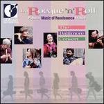La Rocque 'N' Roll: Popular Music of Renaissance France