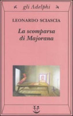 La Scomparsa Di Majorana - Sciascia, Leonardo
