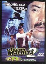 La Texana Maldita 2