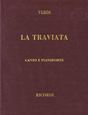 La Traviata: Vocal Score - Verdi, Giuseppe (Composer)