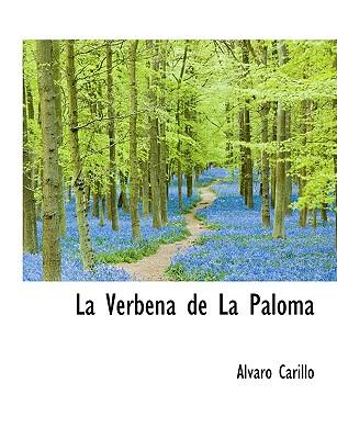 La Verbena de La Paloma - Carillo, Alvaro