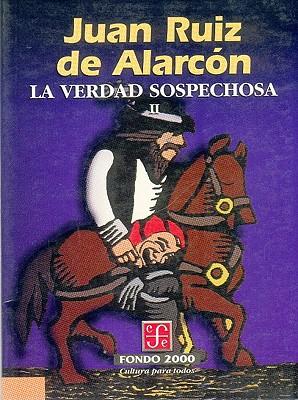 La Verdad Sospechosa, I - Ruiz De Alarcn, Juan