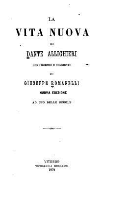 La Vita Nuova - Alighieri, Dante
