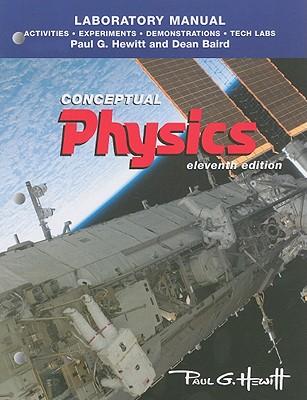 Laboratory Manual: Conceptual Physics - Hewitt, Paul G