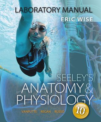 Laboratory Manual for Anatomy & Physiology book by Eric Wise | 1 ...